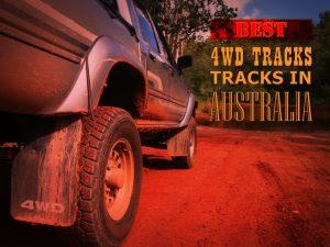 Best 4WD tracks in Australia