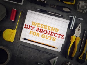 Weekend DIY projects for guys