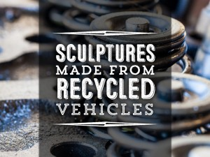 Sculptures made from recycled vehicles