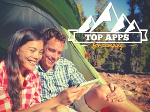 Top Apps for Camping