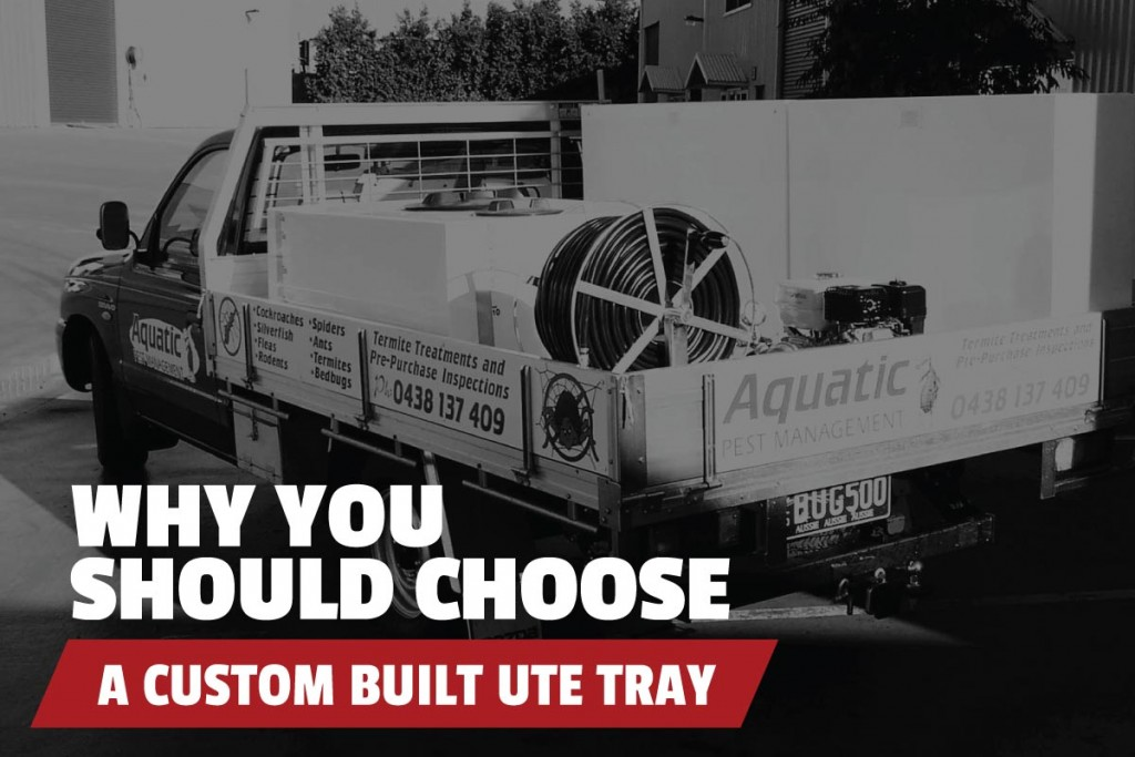 Why-you-should-choose-a-custom-built-ute-tray-header (1)